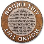 A Round Tuit   [Round Tuit.jpg uploaded 1 Jun 2016]